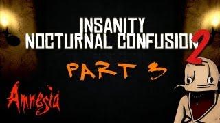 AMNESIA: Insanity Nocturnal Confusion 2 #003 - Wir sprengen wieder Mauern (FACECAM)