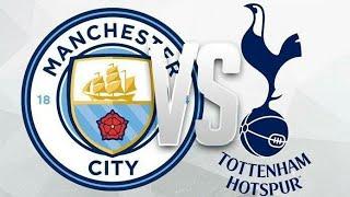 Manchester City vs Tottenham Hotspur - Full Highlights Primer League