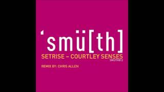 Setrise - Courtley Senses (Original Mix) [Smu[th] Digital]