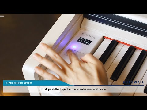 Kurzweil CUP410: Features 2 - Customizing the User Sound