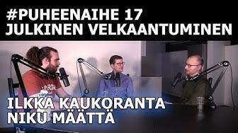 #puheenaihe 17 - Julkisen sektorin velkaantuminen (Ilkka Kaukoranta & Niku Määttänen)