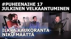 Julkisen sektorin velkaantuminen (Ilkka Kaukoranta & Niku Määttänen)   #puheenaihe 17
