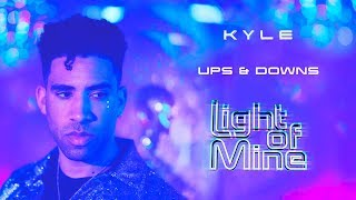 KYLE - Ups & Downs [Audio]