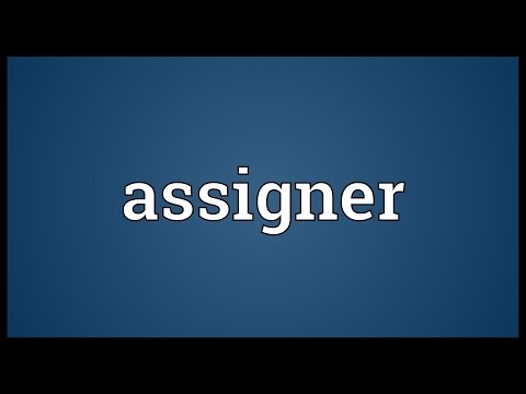 Assigner Meaning