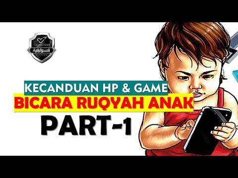1#-ruqyah-anak---kecanduan-gadget-hp-&-games