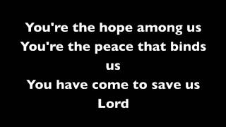 Come to save us   All Sons & Daughters with Lyrics
