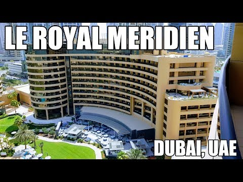 Le Royal Meridien Beach Resort - Dubai UAE 4k UHD