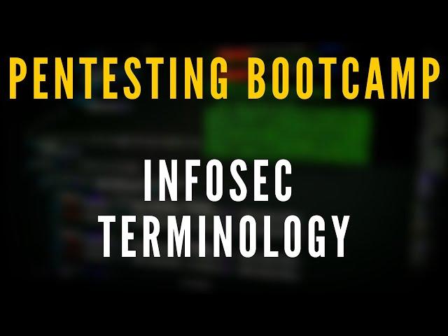 Penetration Testing Bootcamp - Infosec Terminology