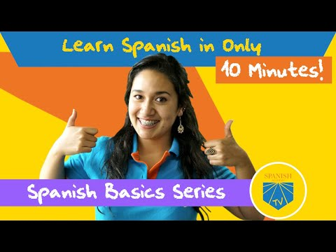 Learn Spanish In 10 Minutes | Spanish Academy TV