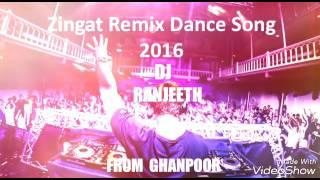 ZINGAT REMIX DANCE SONG 2017