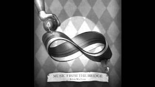 The Bridge Soundtrack (ost) [complete / HD]