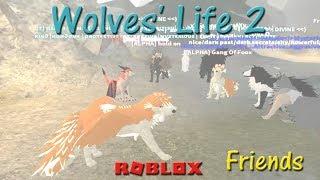 Roblox - Wolves' Life 2 - Friends #10 - La DH