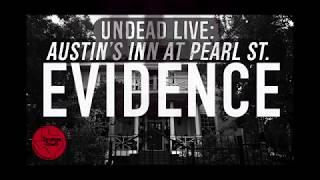 Strange Town: Undead Live - Austin Inn at Pearl St. Evidence