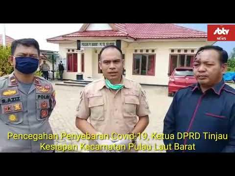 Pencegahan Penyebaran Covid-19, Ketua DPRD Tinjau Kesiapan Kecamatan Pulau Laut Barat Kotabaru
