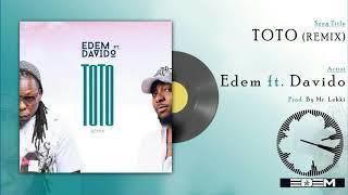 Gambar cover Edem ft Davido - Toto (Remix) (Official audio)