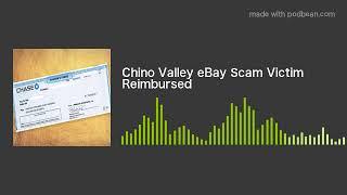 Chino Valley eBay Scam Victim Reimbursed