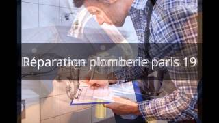 Plombier Paris 19: dépannage et réparation plomberie : devis Gratuit(, 2015-04-28T07:57:53.000Z)