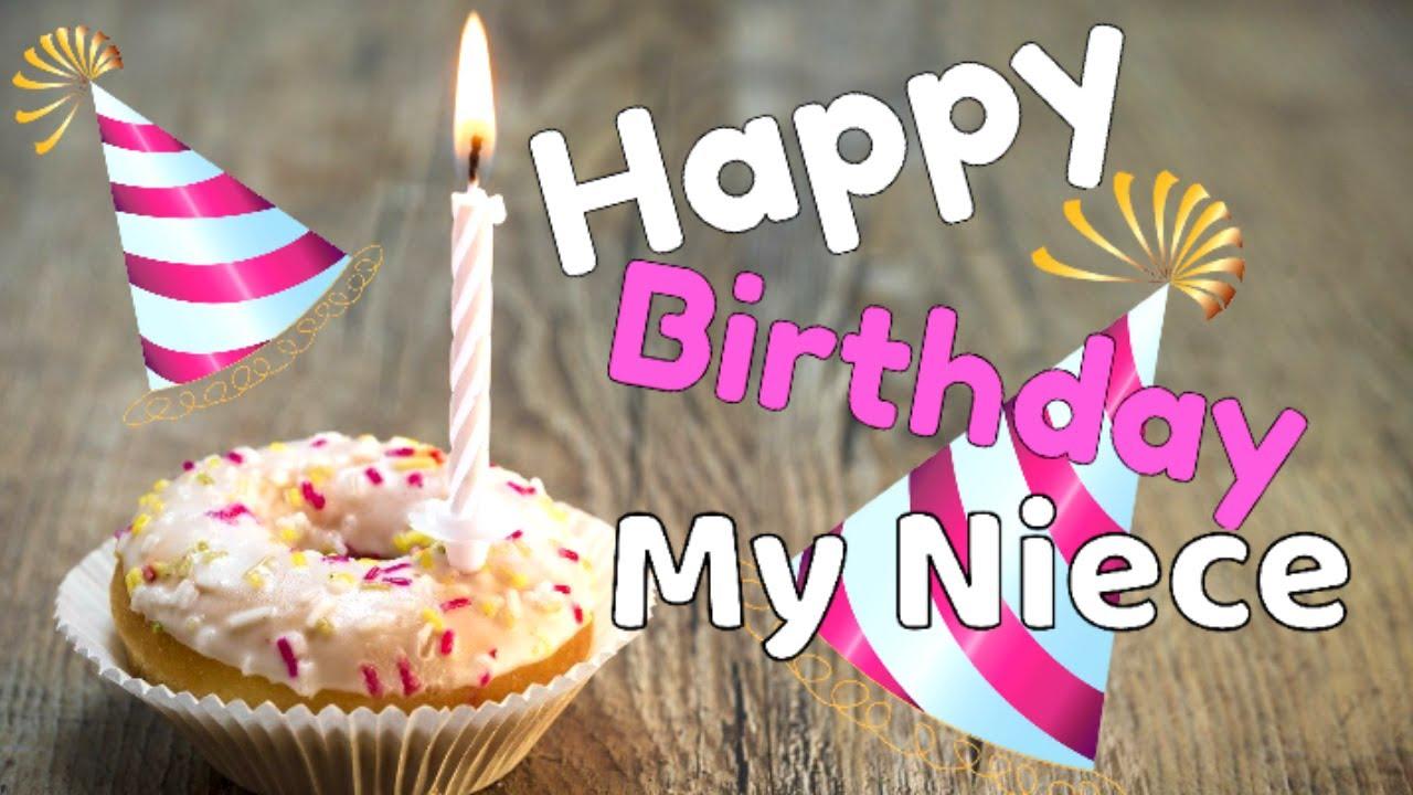 Happy Birthday Greetings For Niece Birthday Wishes Messages For Niece Birthday Blessings For Niece Youtube