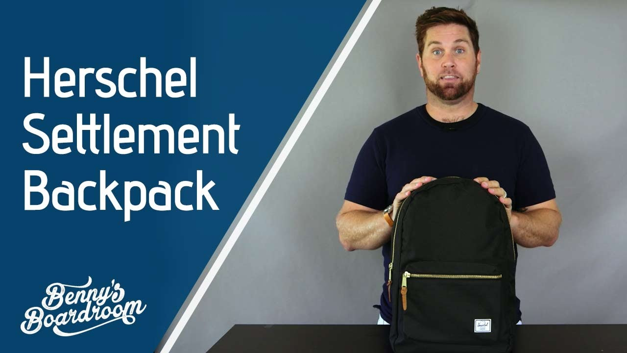 Herschel Settlement Backpack Walkthrough - Benny s Boardroom - YouTube c8f8460f2b090