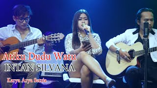 Intan Silvana (acoustic) - Atiku Dudu Watu Mp3