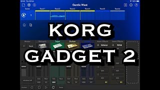 KORG Gadget 2 - You Get 4 NEW Gadgets & 4 NEW IFX - Let's Take A Look - iPad Demo