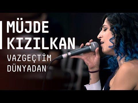 Müjde Kızılkan / @Akustikhane / Vazgeçtim Dünyadan