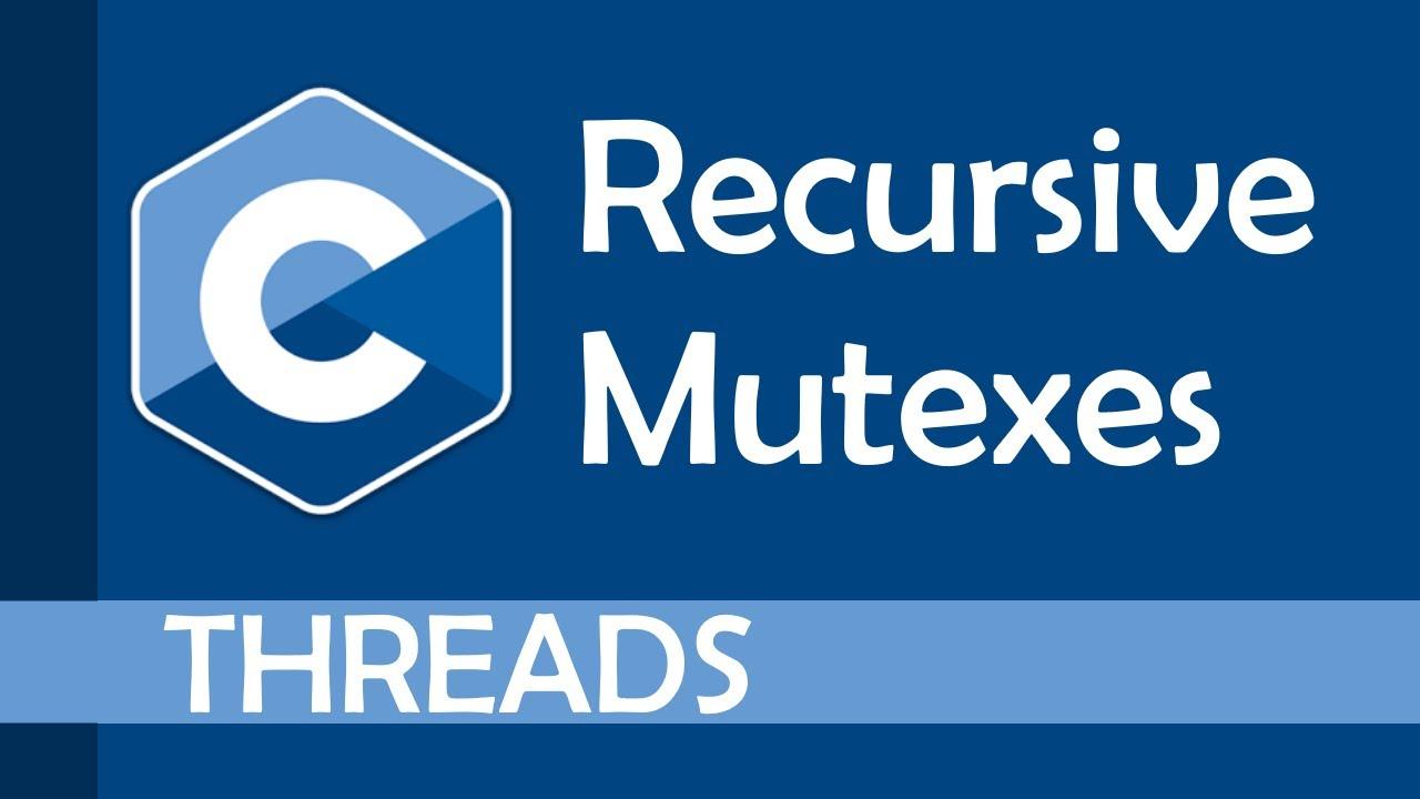 Recursive mutexes