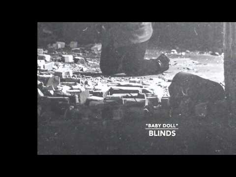 blinds - Baby Doll