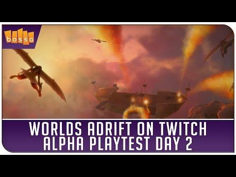 Worlds Adrift on Twitch - Alpha Playtest Day 2