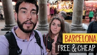 BARCELONA ON THE LOW | FREE & CHEAP THINGS TO DO