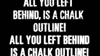 Three Days Grace Chalk Outline With Lyrics