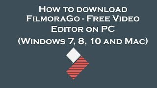 FilmoraGo - Free Video Editor on PC - Download for Windows 7, 8, 10 and Mac
