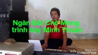 Ngàn Đời Chờ Mong 😌😏 Minh Thuận