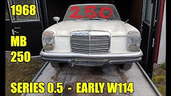 #24 Mercedes-Benz 250 /8 1968 Early W114, series 0.5 project part 1 Strichacht Oldtimer restauration