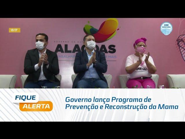 Governo do Estado lança Programa de Prevenção e Reconstrução da Mama