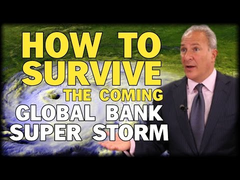 HOW TO SURVIVE THE COMING GLOBAL BANK SUPER STORM WITH PETER SCHIFF