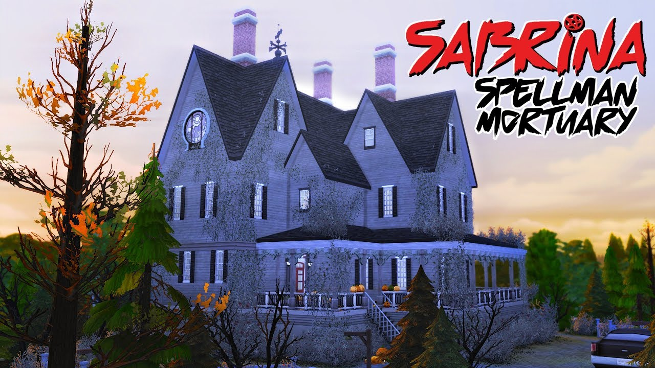 Sabrina Spellman Mortuary Netflix Sims 4 Speed Build Youtube