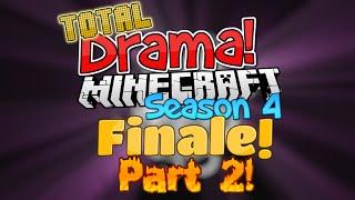 "Total Drama Minecraft - Season 4 - Episode 10: ""Finale! Part 2!"""
