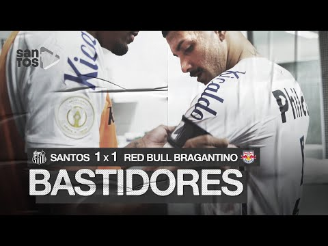 SANTOS 1 X 1 RED BULL BRAGANTINO | BASTIDORES | BRASILEIRÃO (09/08/20)