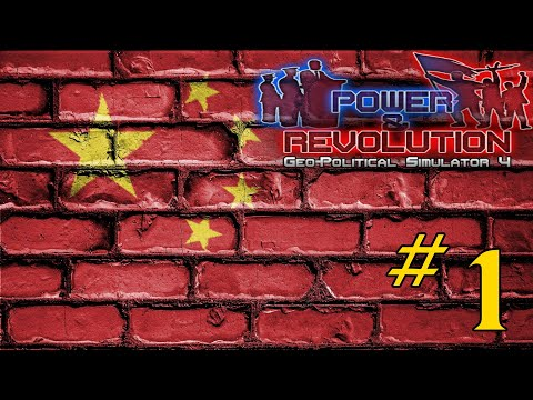 ResPlays Geopolitical Simulator 4: Power and Revolution 2019 - China - Episode 1