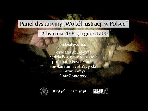"""IPNtv: Panel Dyskusyjny """"Wokół Lustracji W Polsce"""""""