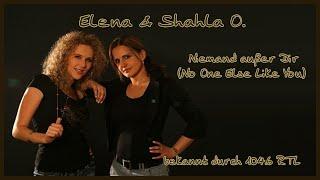 Elena & Shahla O. - Niemand ausser Dir