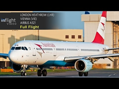 Austrian Airlines Full Flight | London Heathrow to Vienna | Airbus A321 (with ATC)