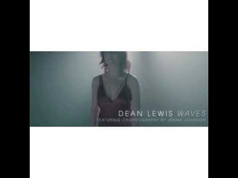 Waves - Dean Lewis ft. Jenna Johnson