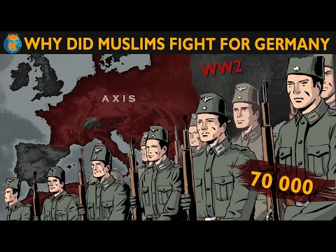 Why did so many Muslims fight for Germany in WW2?