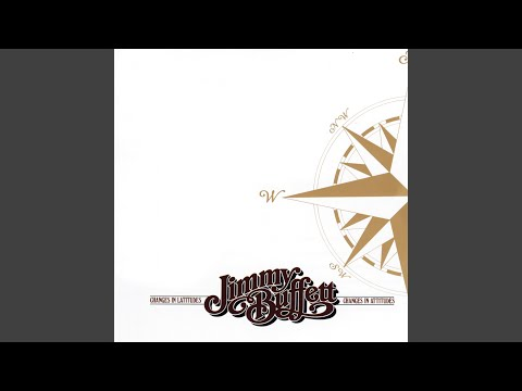 Changes In Latitudes, Changes In Attitudes mp3