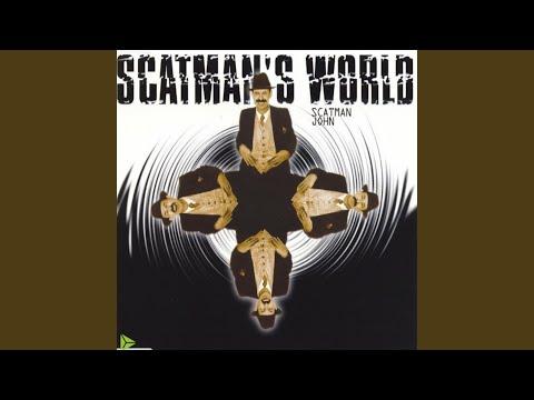 Scatmans World Club Mix