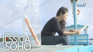 Kapuso Mo, Jessica Soho: Message in a bottle