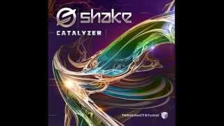 Shake - Catalyzer