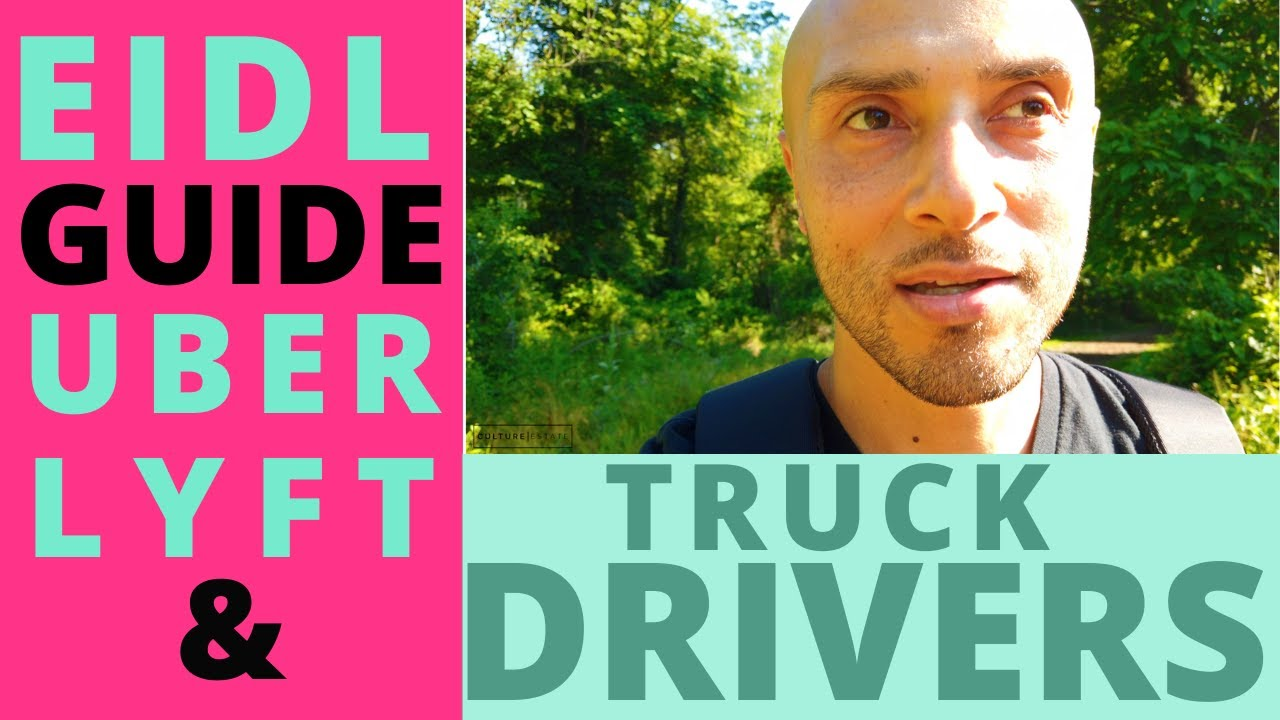 EIDL Guide For Uber, Lyft & Truck Drivers